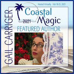February 19-21 | Coastal Magic Convention Gail Carriger will be participating in (virtual) Coastal Magic Con. Etiquette And Espionage, Gail Carriger, First Event, February 19, Marriott Hotels, East Bay, Calling Cards, Book Signing, Borderlands