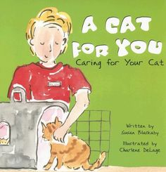 A Cat for You: Caring for Your Cat (Pet Care « Library User Group