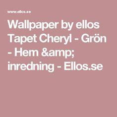 Wallpaper by ellos Tapet Cheryl - Grön - Hem & inredning - Ellos.se