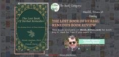 The Lost Book of Herbal Remedies book Review - Free ebook download - RiHot Books Review Math Strategies Posters, Book Categories, Herbal Remedies, Free Ebooks, Book Review, The Book, Herbalism, Medicine, Healing