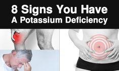 8 Signs You Have A Potassium Deficiency