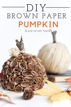This DIY brown paper pumpkin is incredibly pretty and so easy to create! Thanksgiving Crafts, Thanksgiving Decorations, Fall Crafts, Holiday Crafts, Holiday Fun, Diy Crafts, Holiday Decor, Diy Pumpkin, Pumpkin Crafts