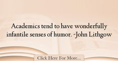 John Lithgow Quotes About Humor - 37226