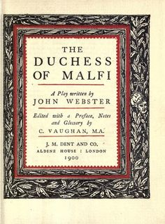 The Duchess of Malfi    (Webster)