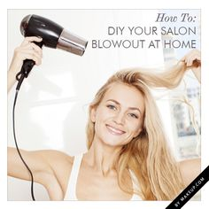 DIY: how to get a professional blowout at home