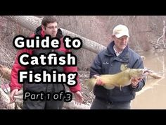 Catching Catfish Special Series - Guide to Catching Catfish - Part 1 of 3 - YouTube