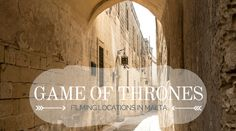 Malta is the perfect location for Game of Thrones fans. We'll tell you where you'll feel like walking through King's Landing. When everyone was still alive...