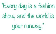 Awesome #fashionquotes