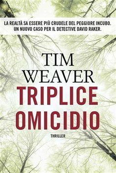 Prezzi e Sconti: #Triplice omicidio ebook tim weaver  ad Euro 1.99 in #Time crime #Media ebook letterature