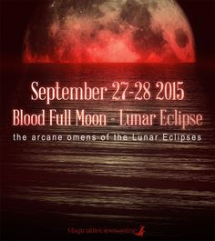 Planet Vibes Blood Moon, Lunar Eclipse in Aries September 27-28 2015 The Last of the 4 blood-Keys