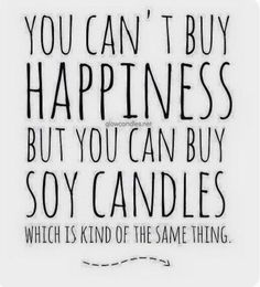 Soy Wax Candles and Candle Making Darceys Candles, Funny Candles, Soy Wax Candles, Scented Candles, Yankee Candles, Candle Quotes, Quotes About Candles, Country Scents Candles, Candle Packaging