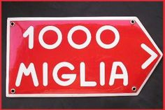 Mille Miglia Ferrari Alfa Romeo Maserati Fiat Lancia Abarth Tin Sign :: The long tail Shop :: Shop the products that you can't find anywhere else