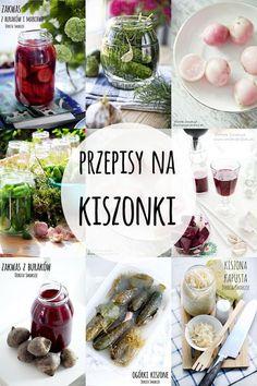 Przepisy na Kiszonki - post dr Dąbrowskiej Whole Food Recipes, Vegan Recipes, Good Food, Yummy Food, Polish Recipes, Fermented Foods, Canning Recipes, Yummy Eats, Diy Food