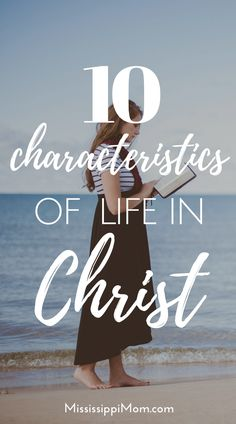 10 Characteristics of Life in Christ - Encouraging Word Wednesday Linkup for encouraging posts about faith and God& Word Christian Girls, Christian Marriage, Christian Living, Christian Faith, Christian Encouragement, Words Of Encouragement, Spiritual Growth, Spiritual Practices, Spiritual Thoughts