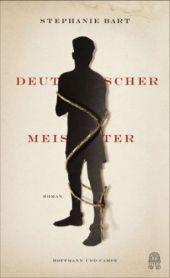 Stephanie Barts Roman Deutscher Meister führt ins Innerste der nationalsozialistischen Machtentfaltung und an ihre Grenzen.