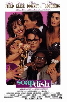 Soapdish - one of my favorite movies when I was younger. I just watched this, too!