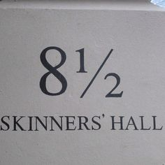 London street numbering at its best! Skinners' Hall, Dowgate Hill