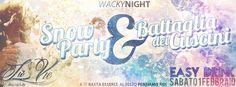 WACKY NIGHT – SNOW PARTY E BATTAGLIA DEI CUSCINI – LA VIE DISCO – CAGLIARI – SABATO 1 FEBBRAIO 2014