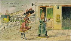 The future will have a concierge: 1910 postcard imagines the year 2000.