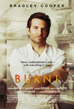 Bradley Cooper in Burnt Movie if I had listened to the critics I would never had watch this movie ... Really enjoyable