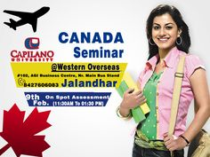 #Canada #Education Seminar In Western Overseas #Jalandhar Office for #Capilano #University.  On 09th Feb. (11:30 AM To 01:30 PM) Get on spot #assessment by university #representative. Venue: #102, AGI Business Centre, Garha Road, Nr. Main Bus Stand, #Jalandhar City - Call 8427606083