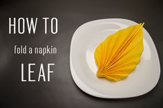Learn how to  fold a napkin into a Leaf from a paper napkin. You can also use starched cloth napkins. Very simple instruction (step by step). Creative napkin folds.