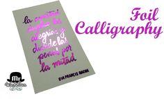 Mr WashiSan: Foil Calligraphy : cómo convertir tu escritura a foil con plastificadora