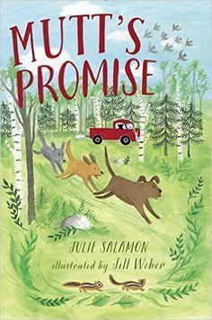Mutt's Promise - Julie Salamon, illus by Jill Weber