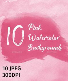 10 Pink Watercolor Backgrounds