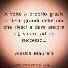 A volte è proprio grazie a delle grandi delusioni che riesci a dare ancora più valore ad un successo.. ALESSIA MAURELLI Rhythmic Gymnastics, Words Quotes, Tattoo Quotes, Success, Passion, Irish, Idol, Sport, Amazon