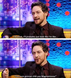 When he demonstrated what Professor X would sound like with a broad Glaswegian accent. | 21 Times James McAvoy Was Weird, Hilarious, And Adorable
