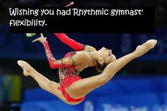 Many girls or boys that take gymnastics are extremely flexible!