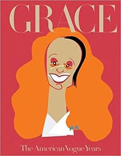 Grace: The American Vogue Years: Grace Coddington: 9780714871974: Amazon.com: Books