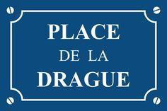 Plaque de rue - Places humoristiques | MPA Déco
