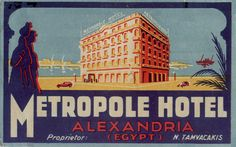 May have minor creases or bends to corners that do not detract from overall look of label. Vintage Luggage, Vintage Travel Posters, Poster Vintage, Vintage Hotels, Vintage Ads, Alexandria Egypt, Luggage Labels, Railway Posters, Egypt Travel