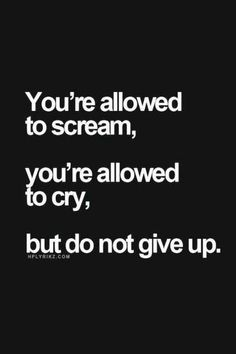 Amazing Inspirational Quotes Dont Give Up Quotes Quotes To Stay Strong