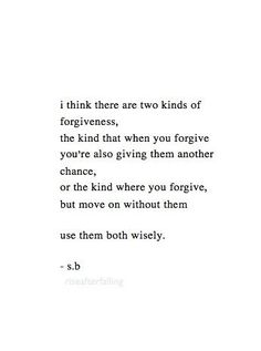 forgive.| http://awesome-famous-quote-collections.blogspot.com