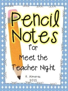 Cute pencil notes for Meet the Teacher Night or the first day of school!