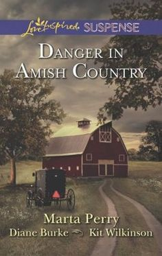 Danger in Amish Country by Marta Perry***read in Dec 2013-interesting but a little predictable. Stories were a little short but still fun to read.