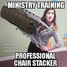 -@gmx0 #BaptistMemes #ChairStacking