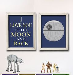 I Love You To The Moon And Back - Star Wars Nursery Art- Boy Room Decor - 2 Print Set - Death Star - Baby Shower Gift - Nursery Play Room