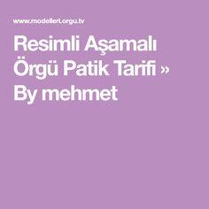 Resimli Aşamalı Örgü Patik Tarifi » By mehmet