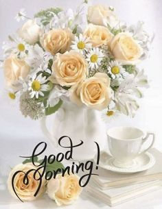 Good Morning Picture, Good Morning Flowers, Morning Pictures, Good Morning Images, Good Afternoon Quotes, Good Morning Quotes, Good Morning Greetings, Good Morning Wishes, Have A Blessed Day