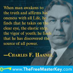 A collection of Charles F. Haanel quote-images that you can share anywhere.