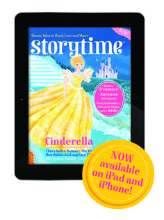 Every issue of Storytime magazine is available as a digital version from  iTunes too! https://itunes.apple.com/gb/app/storytime-brilliant-stories/id1033852253?mt=8