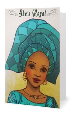Afrocentric greeting cards by              Ma Nubiah www.facebook.com/manubiah