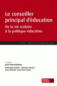 Jean-Paul Delahaye - Le conseiller principal d'éducation - De la vie scolaire à la politique éducative/ http://hip.univ-orleans.fr/ipac20/ipac.jsp?session=14EI029L63318.305&profile=scd&source=~!la_source&view=subscriptionsummary&uri=full=3100001~!580691~!0&ri=8&aspect=subtab48&menu=search&ipp=25&spp=20&staffonly=&term=Le+conseiller+principal+d%27%C3%A9ducation+-+De+la+vie+scolaire+%C3%A0+la+politique+%C3%A9ducative&index=.GK&uindex=&aspect=subtab48&menu=search&ri=8…