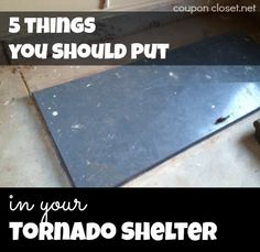 Top 5 Things You Need to put in Your Storm Shelter. A true emergency will not give you the time to gather these items, let alone the time to decide what is needed or where you put it.