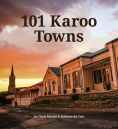 Never feel alone in the Karoo again. Get 101 Karoo Towns (an e-Book best read on your tablet) and stay connected to us, whether you're real-time travelling or sitting by your fireside. African Countries, Countries Of The World, Sa Tourism, City Landscape, Landscape Paintings, Farm Stay, Back Road, Holiday Destinations, Country Life