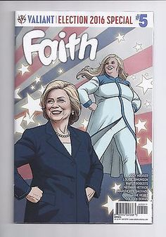 Faith # 5 NM Hillary Clinton Cover 1st Print Valiant Comics 2017: $0.99 (0 Bids) End Date: Sunday May-13-2018 23:02:13 PDT Bid now | Add to…